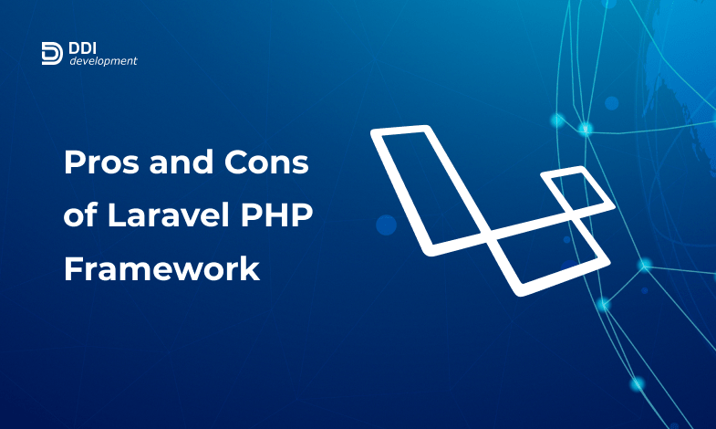 pros and cons of Laravel Framework