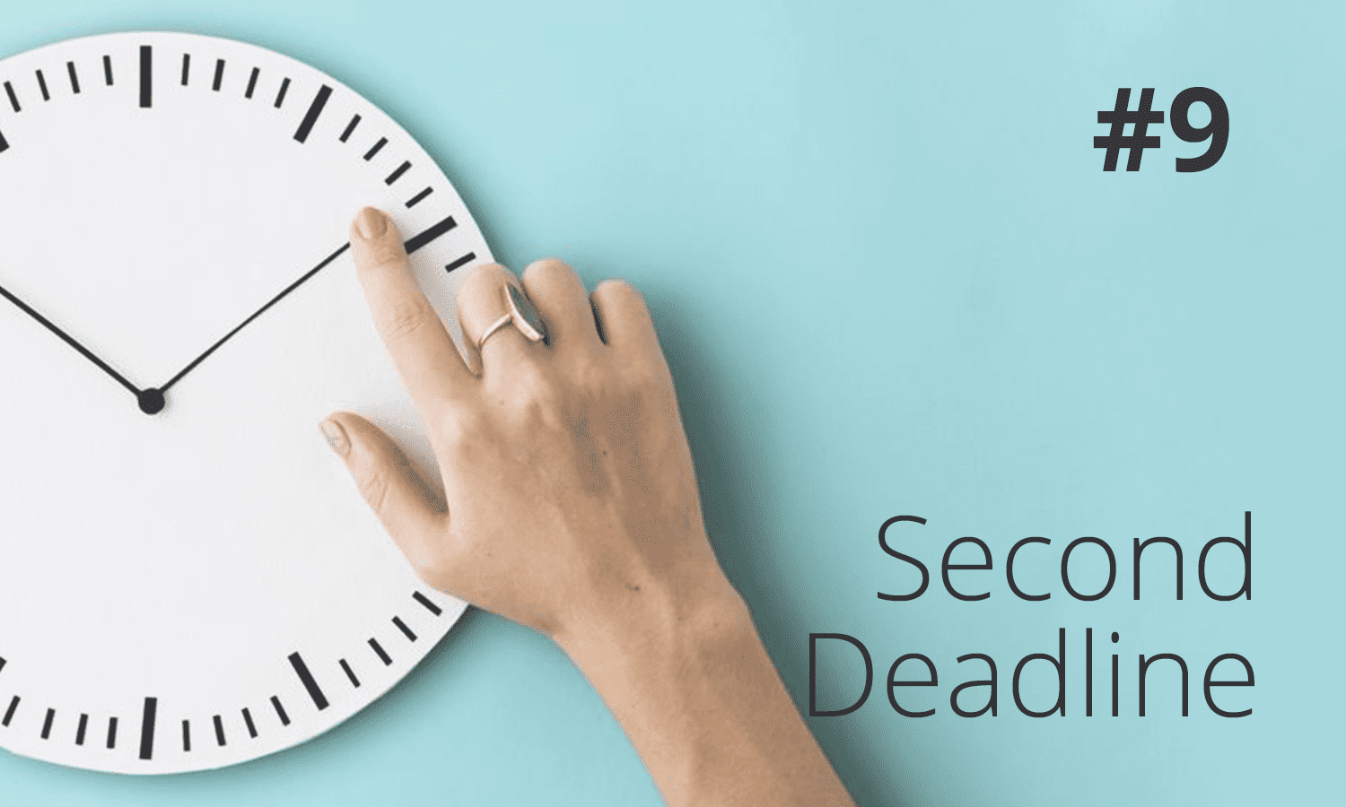 second deadline