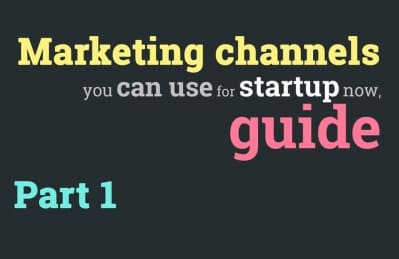 Marketing channels you can use for startup now, guide (Part 1) | DDI Development