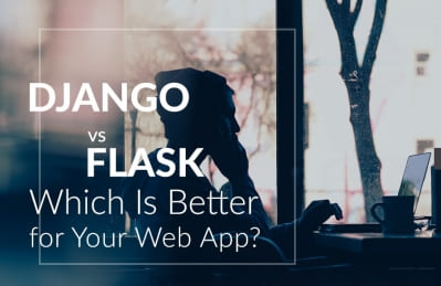 Django vs Flask: Which framework Is Better for Your Web App? | DDI Development