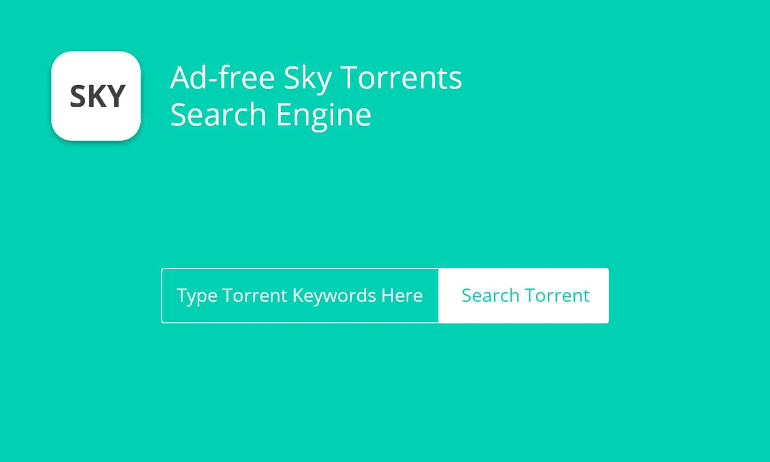Ad-free Sky Torrents Search Engine