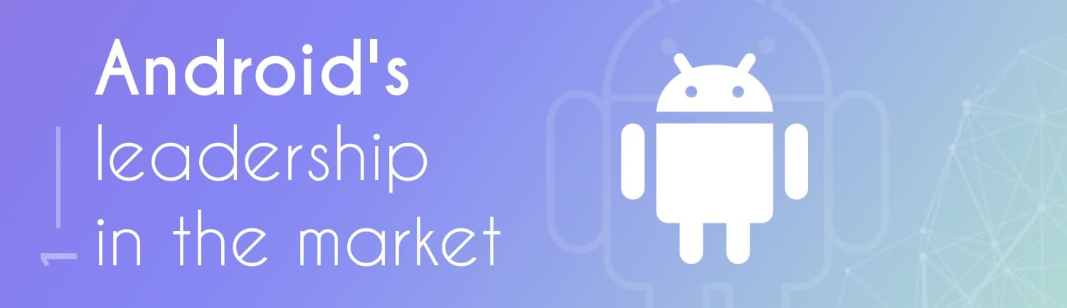 Android's leadership in the market